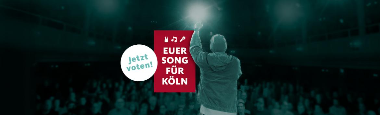 Euer Song für Köln: Online-Voting gestartet